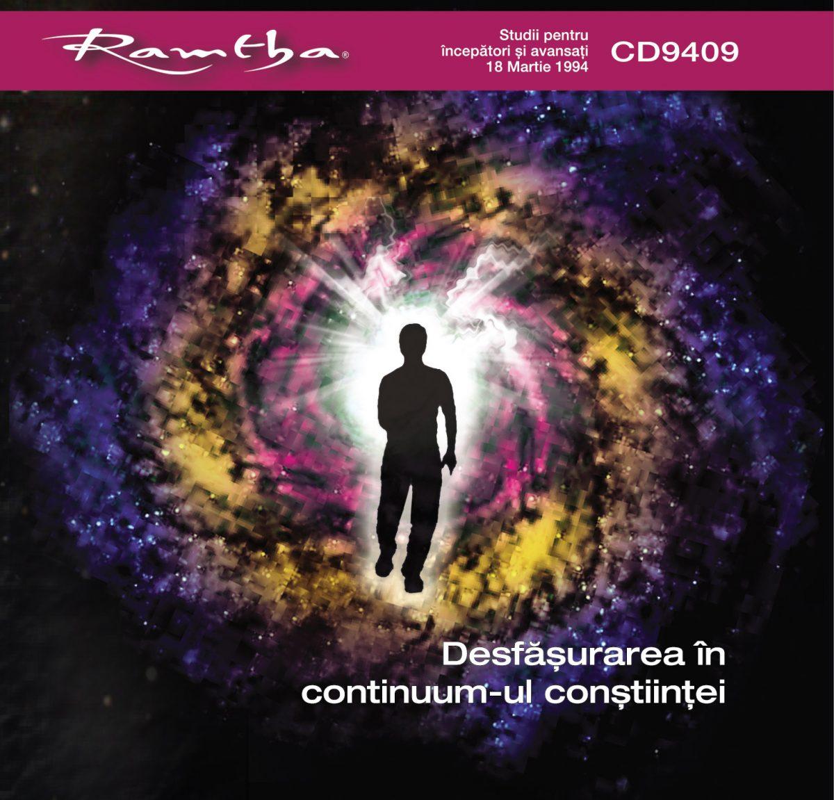 Ramtha - Desfăşurarea în continuum-ul conştiinţei