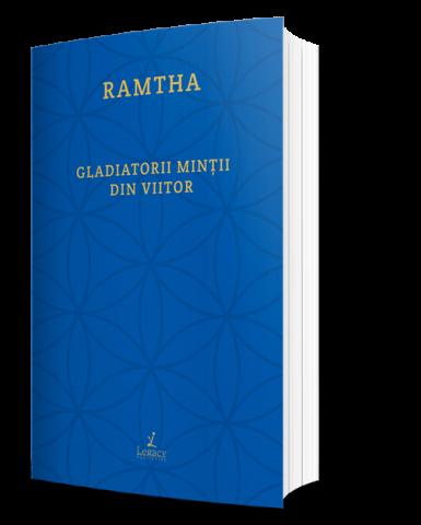 Ramtha - gladiatorii mintii